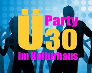 Ü30 Party Kopie