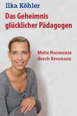 Cover_Köhler Ilka_Glückliche Pädagogen Kopie