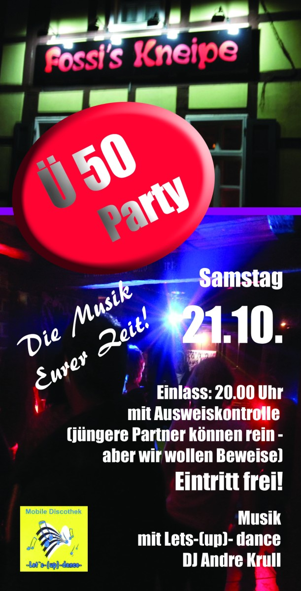 "Ü50-Party in ""Fossi`s Kneipe"" am 21.10. ab 20 Uhr"