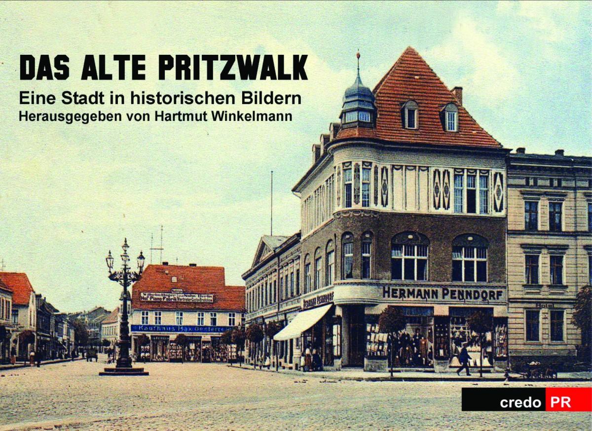 Buch mit historischen Fotos von Pritzwalk erschienen