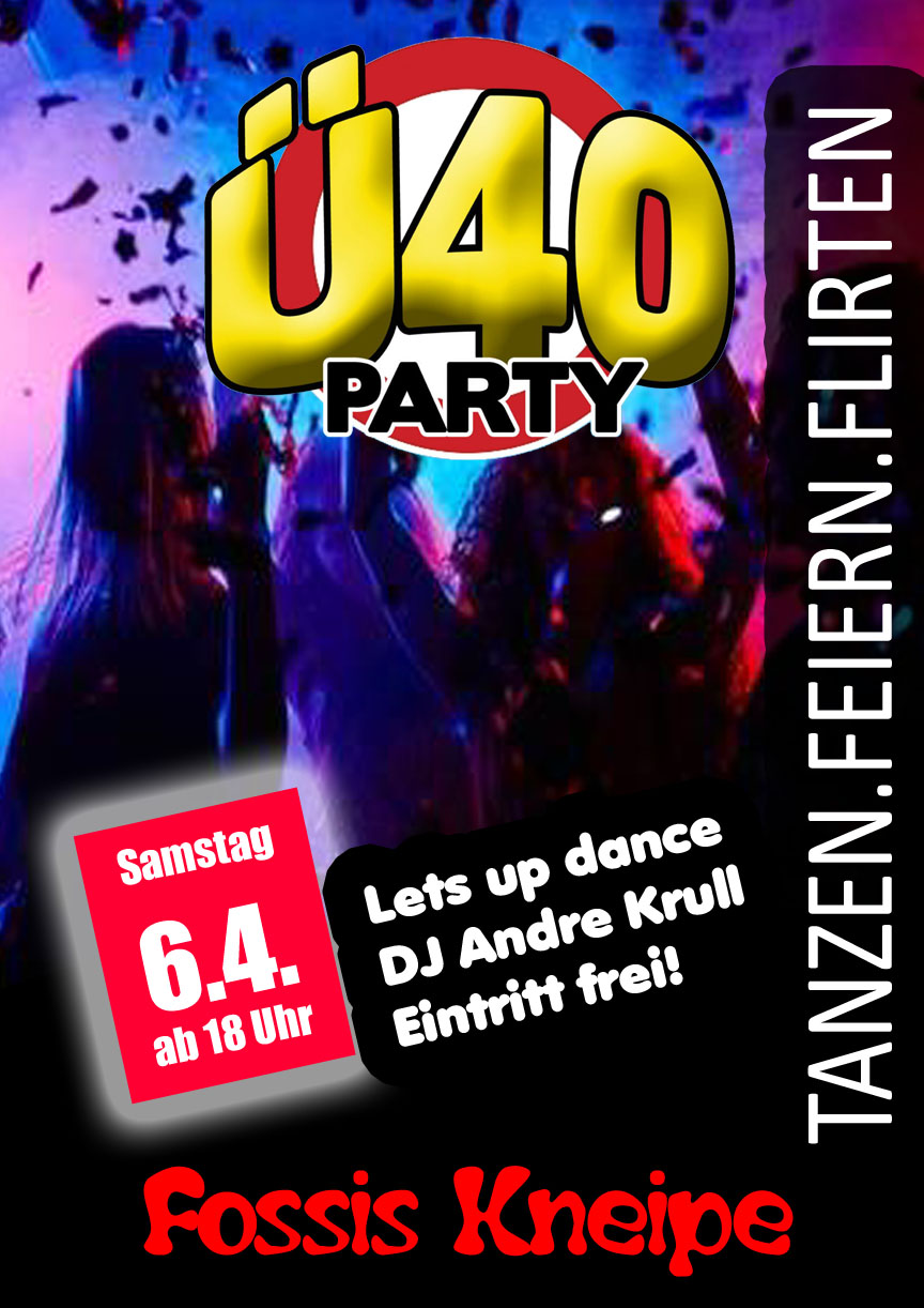 ü40 Party In Fossis Kneipe Am 64 Ab 18 Uhr